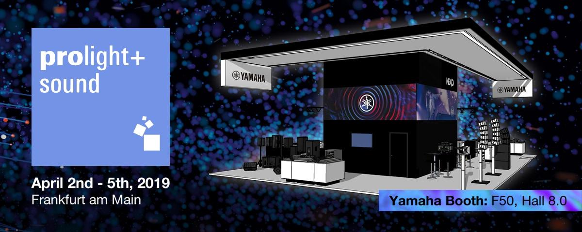 Yamaha Mixes With The Best At Prolight + Sound 2019